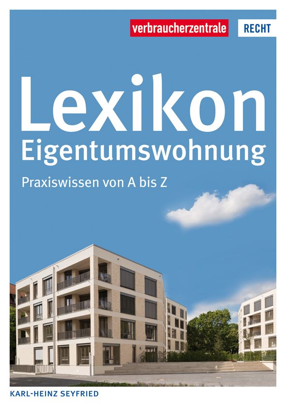 Lexikon Eigentumswohnung-Praxiswissen von A bis Z