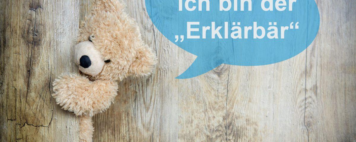 """Ich bin der """"Erklärbär"""" von ProKlartexxt"""